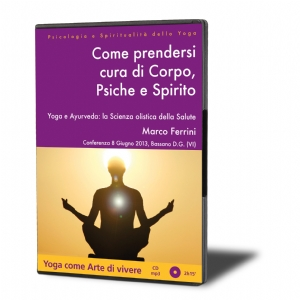 Come Prendersi Cura di Corpo, Psiche e Spirito (download)