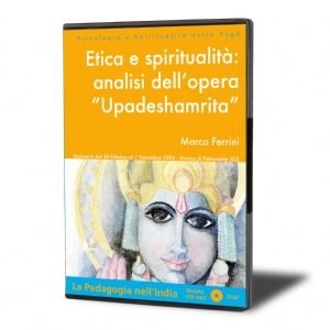 "Etica e Spiritualità: Analisi dell'opera ""Upadeshamrita"" (download)"