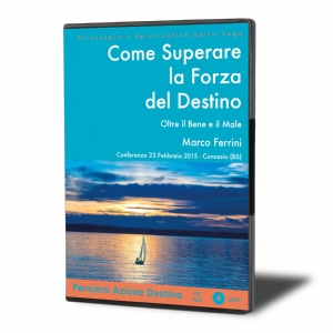 Come Superare la Forza del Destino (download)