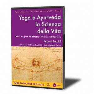 Yoga e Ayurveda, la Scienza della Vita (download)