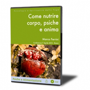 Come Nutrire Corpo, Psiche e Anima (download)